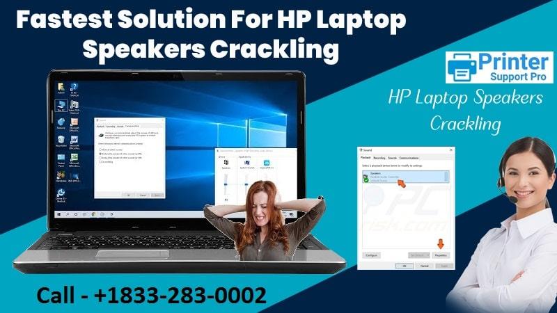 fastest solution for HP laptop speakers crackling